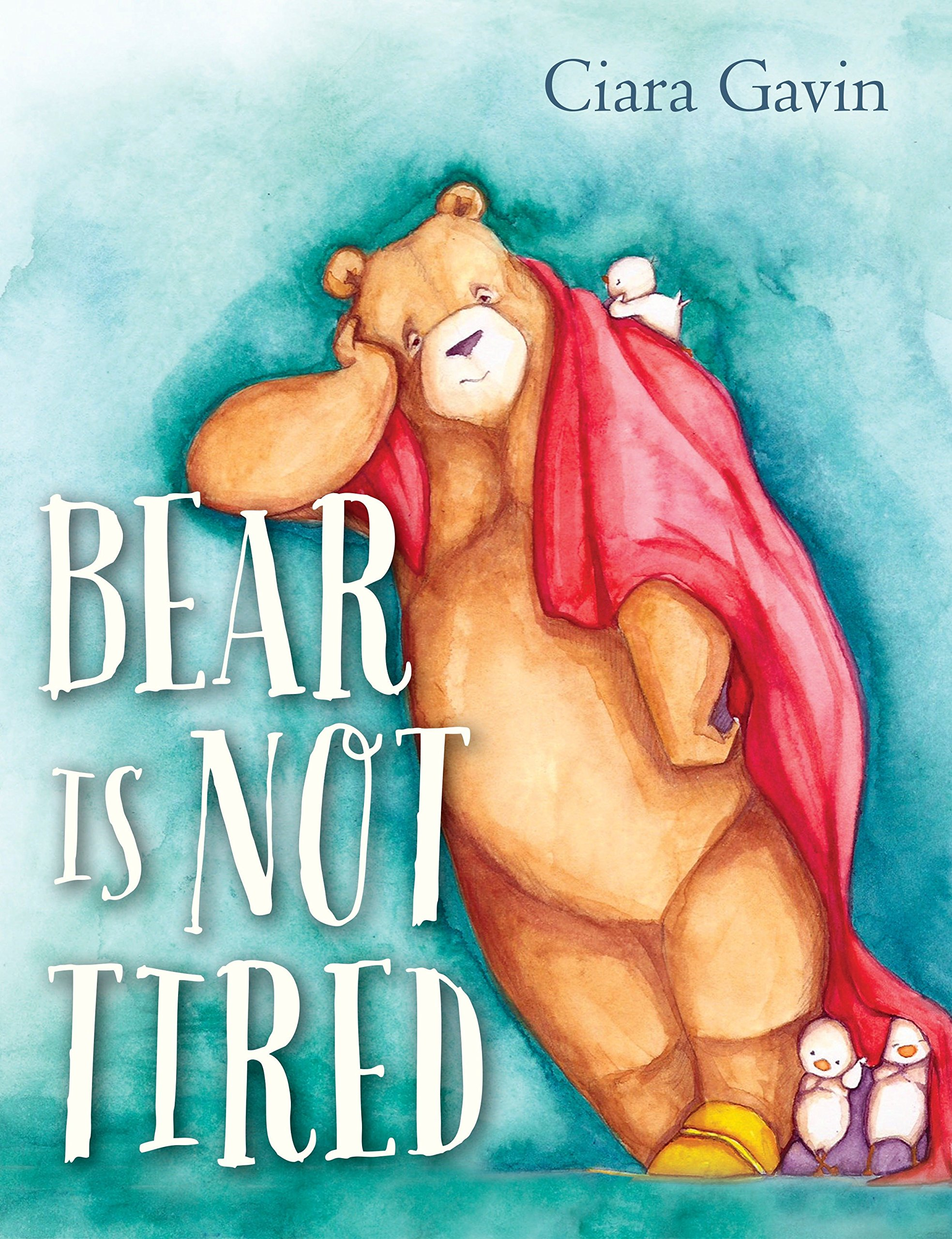 Book Walk at the Library: Bear Is Not Tired by</br> Ciara Gavin
